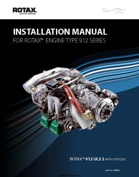 Rotax Type 912 Series Aircraft Engines Installation Manual 2007